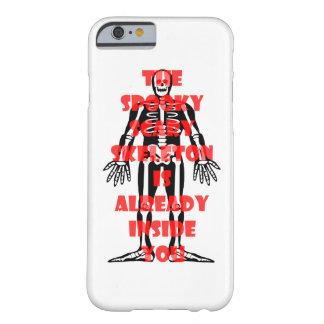 気味悪く恐い骨組はあなたの中に既にあります BARELY THERE iPhone 6 ケース