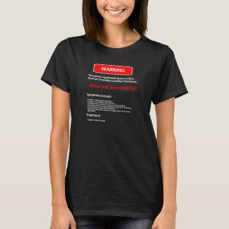 気違いの鶏の病気のTシャツ Tシャツ