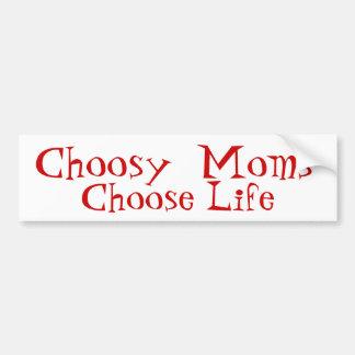 気難しいお母さんは生命を選びます バンパーステッカー