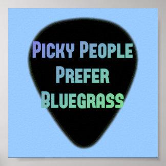 気難しな人々はBluegrassを好みます ポスター