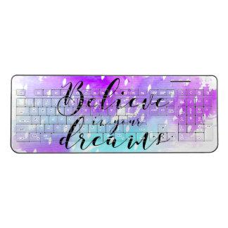 水彩画はあなたの夢の引用文で信じます ワイヤレスキーボード