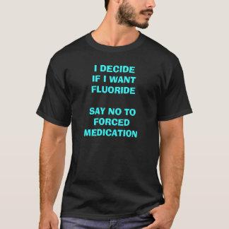 水道水v2のフッ化物を拒否して下さい tシャツ