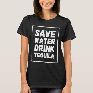 水飲み物のテキーラを救って下さい Tシャツ