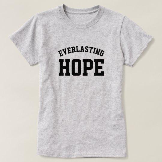 永遠に続く希望 Tシャツ