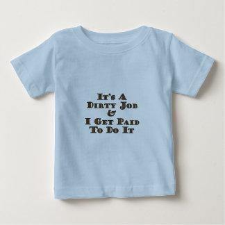 汚れた仕事 ベビーTシャツ
