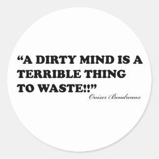 汚れた心は無駄になるべきひどい事です ラウンドシール
