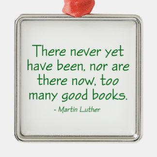 決してけれども余りにも多くのよい本がずっとありません メタルオーナメント