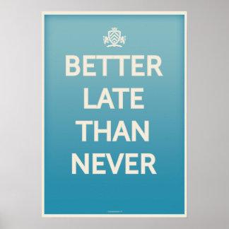 決してより遅くよくしないで下さい ポスター