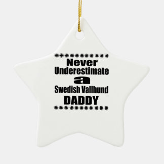 決してスウェーデン人のVallhundのお父さんを過少見積りしないで下さい セラミックオーナメント