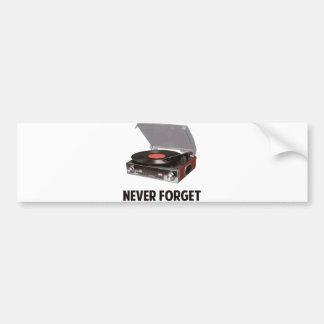 決してビニールのレコードプレーヤを忘れないで下さい バンパーステッカー