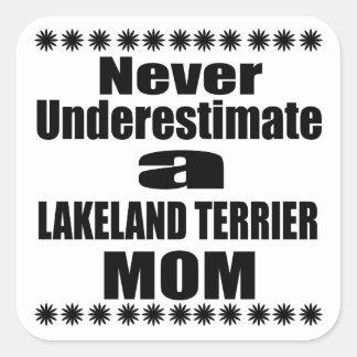 決してレークランドテリアのお母さんを過少見積りしないで下さい スクエアシール