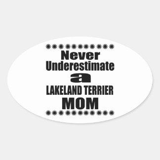 決してレークランドテリアのお母さんを過少見積りしないで下さい 楕円形シール