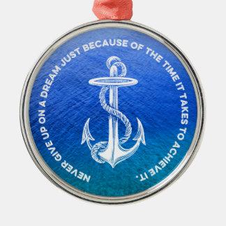 決して夢の青い海のヴィンテージのいかりをあきらめないで下さい メタルオーナメント