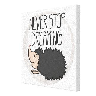 決して夢を見ることを止めないで下さい キャンバスプリント