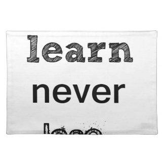 決して失いません勝ちませんか、または学んで下さい ランチョンマット