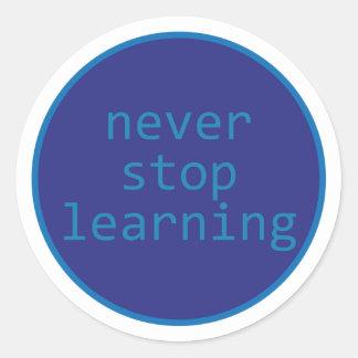 決して学ぶことを止めないで下さい ラウンドシール