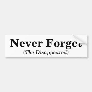 決して忘れないで下さい、(消える) バンパーステッカー