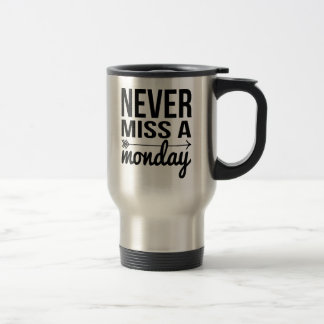 決して月曜日|のトレーニング引用文を恋しく思わないで下さい トラベルマグ