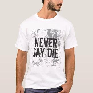 決して死にます言わないで下さい Tシャツ