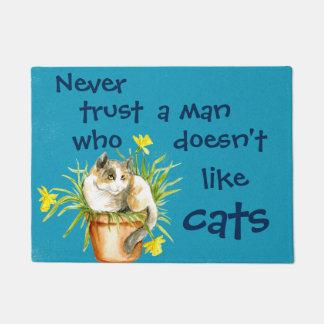 決して猫を好まない人を信頼しないで下さい ドアマット