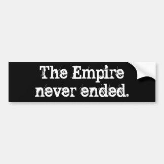 決して終わる帝国 バンパーステッカー