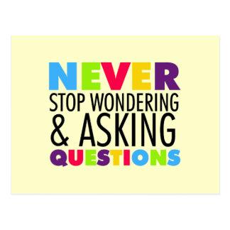 決して質問を疑問に思い、することを止めないで下さい ポストカード