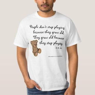 決して遊ぶことを止めないで下さい Tシャツ