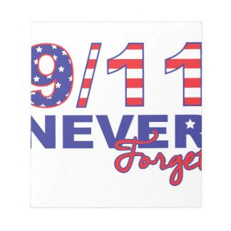 決して9/11を忘れないで下さい ノートパッド