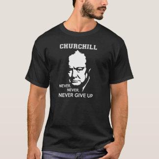 決して、決して決してウィンストン・チャーチルの引用文をあきらめないで下さい Tシャツ