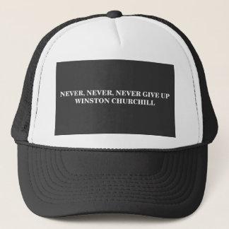 決して、決して、決してあきらめないで下さい。 W. CHURCHILL -帽子 キャップ