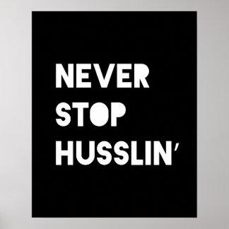 決してHusslinの感動的な引用文ポスターBWをストップ ポスター