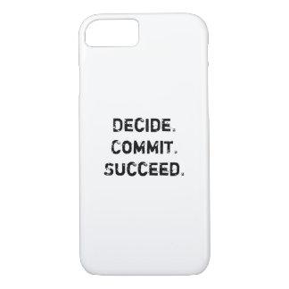 決定して下さい。 託して下さい。 成功して下さい。 やる気を起こさせるな引用文 iPhone 8/7ケース