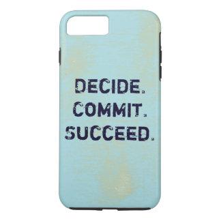 決定して下さい。 託して下さい。 成功して下さい。 やる気を起こさせるな引用文 iPhone 8 PLUS/7 PLUSケース