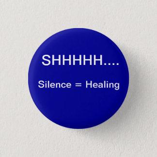 沈黙は治療に匹敵します 3.2CM 丸型バッジ