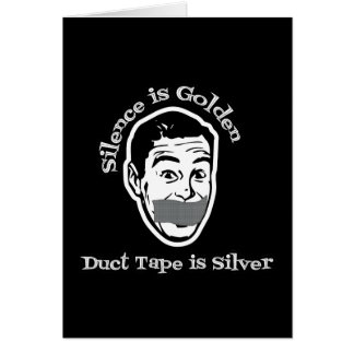 沈黙は金です-ガムテープは銀です カード