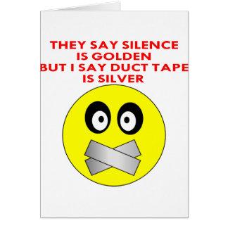 沈黙は金ガムテープです銀です グリーティングカード