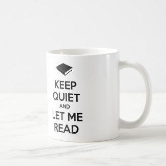 沈黙を保ち、私を読むことを許可して下さい コーヒーマグカップ