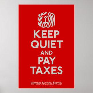 沈黙を保ち、税のプリントを支払って下さい ポスター