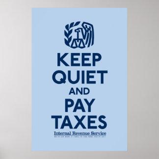 沈黙を保ち、税ポスターを支払って下さい ポスター