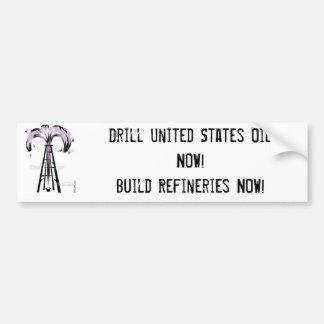 油井の、ドリル米国今油をさします! 造りRef… バンパーステッカー