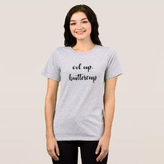 油、キンボウゲ! Tシャツ