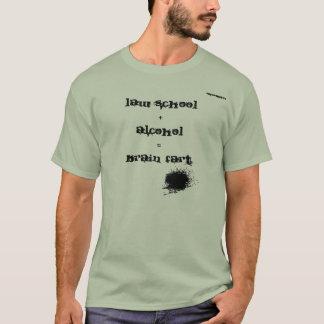 法律学校 + アルコール=頭脳の屁 Tシャツ