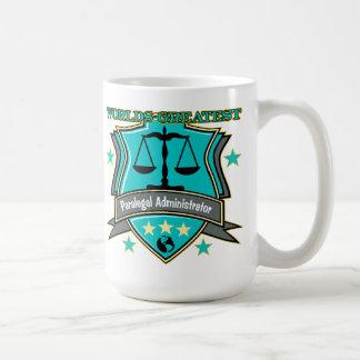 法的世界ですばらしいパラリーガルの管理者 コーヒーマグカップ