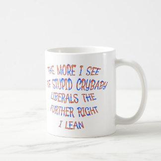 泣き虫の自由主義者は私に細い権利をします コーヒーマグカップ