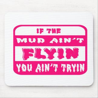 泥がFlyinでなければTryinの明るいピンクではないです マウスパッド