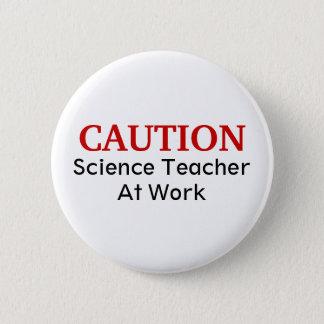 注意の科学の教師Pinボタン 5.7cm 丸型バッジ