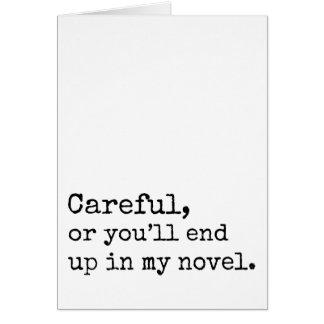 注意深い、またはあなた私の小説に行きつきます カード