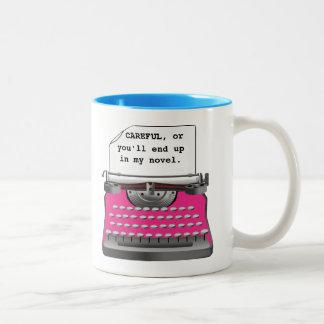 """""""注意深い、またはあなた私の小説に行きつきます。"""" ツートーンマグカップ"""
