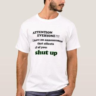 注意皆!!! 私は発表を…有します Tシャツ