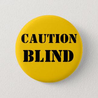 注意盲目ペットボタン 5.7CM 丸型バッジ